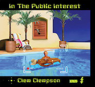 Clem Clempson: In The Public Interest