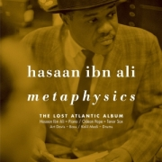 Hasaan Ibn Ali: Metaphysics: The Lost Atlantic Album