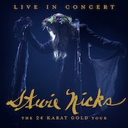 Stevie Nicks: Live In Concert – The 24 Karat Gold Tour