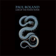 Paul Roland: Lair Of The White Worm