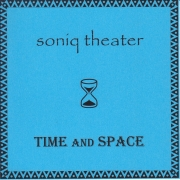 Soniq Theater: Time and Space