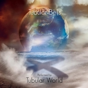 Tubular World: Tubular Bells + Dokumentation: From The Manor Born