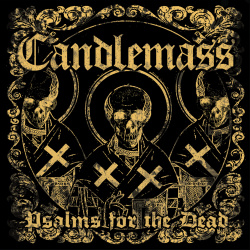 "Candlemass ""Psalms For The Dead"" Cover"