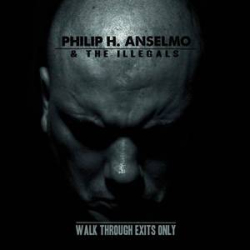 Philip H. Anselmo & The Illegals Cover